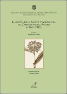 L' archivio della Società d'agricoltura del dipartimento del Panaro (1804-1813)