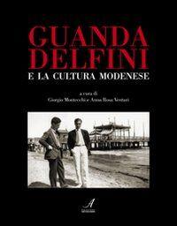 Guanda Delfini e la cultura modenese
