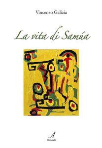 La vita di Samùa