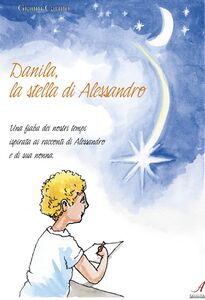 Danila, la stella di Alessandro