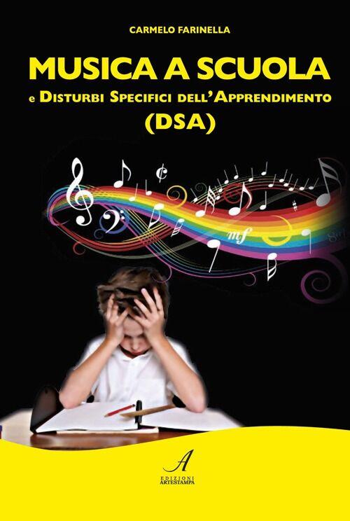Musica a scuola e disturbi specifici dell'apprendimento (DSA)