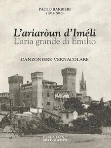 L' ariaròun d'Iméli-L'aria grande di Emilio
