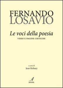 Fernando Losavio. Le voci della poesia. Versi e pagine critiche