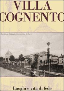 Villa Cognento. Vita e luoghi di fede