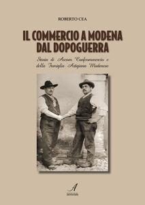Il commercio a Modena dal dopoguerra