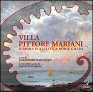 Villa Pittore Mariani. Dimora d'artista a Bordighera