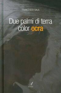 Due palmi di terra color ocra