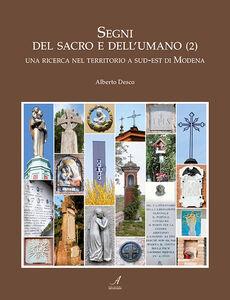 Segni del sacro e dell'umano. Una ricerca nel territorio a sud-est di Modena