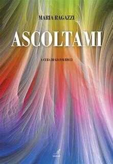 Ascoltami - Gianni Ricci,Maria Ragazzi - ebook