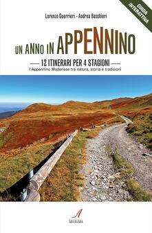 Un anno in Appennino. 12 itinerari per 4 stagioni. LAppennino modenese tra natura, storia e tradizioni.pdf