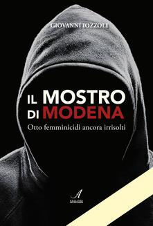 Daddyswing.es Il Mostro di Modena. Otto femminicidi ancora irrisolti Image