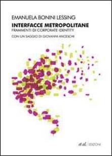 Parcoarenas.it Interfacce metropolitane. Frammenti di corporate identity nella città europea contemporanea Image