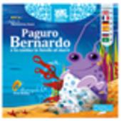 Paguro Bernardo e la casina in fondo al mare. Ediz. multilingue