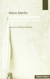 A voce scoperta. Versi in dialetto triestino e in lingua