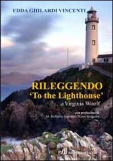 Rileggendo «To the lighthouse» - Edda Ghilardi Vincenti - copertina