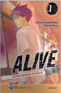 Alive. Evoluzione finale. Stagione 1. Vol. 3