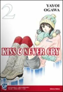 Squillogame.it Kiss & never cry. Vol. 2 Image