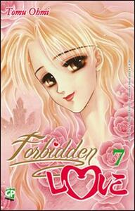 Forbidden love. Vol. 7