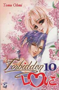 Forbidden love. Vol. 10
