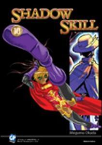 Shadow Skill. Vol. 10