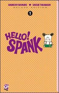 Hello Spank deluxe. Vol. 1