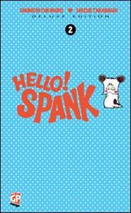Hello Spank deluxe. Vol. 2