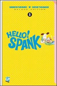 Hello Spank deluxe. Vol. 5