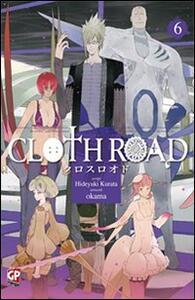 Cloth road. Vol. 6
