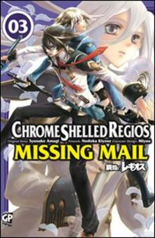 Chrome Shelled Regios. Missing Mail. Vol. 3.pdf