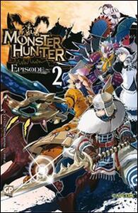 Monster Hunter Episode. Vol. 2