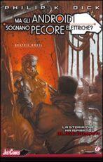Libro Blade Runner. Ma gli androidi sognano pecore elettriche?. Vol. 2 Philip K. Dick Tony Parker