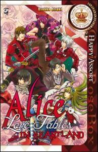 Alice in heartland. Love fables. Happy assort