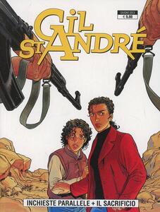 Gil St. Andre. Inchieste parallele-Il sacrificio vol. 3-4