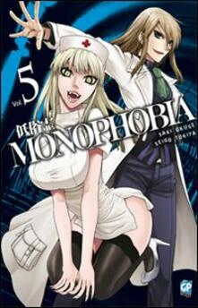 Monophobia. Vol. 5