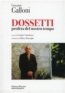 Ristorantezintonio.it Dossetti. Profeta del nostro tempo Image