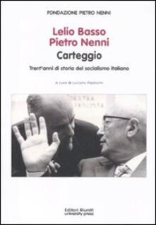 Squillogame.it Lelio Basso, Pietro Nenni. Carteggio. Trent'anni di storia del socialismo italiano Image