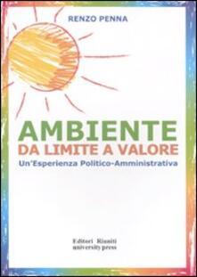 Ambiente da limite a valore. Unesperienza politico amministrativa.pdf