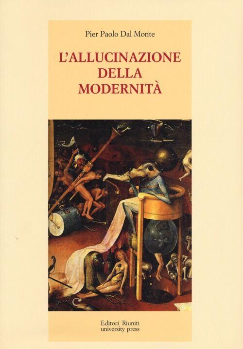 L' allucinazione della modernità