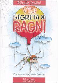 La vita segreta dei ragni