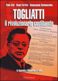 Togliatti il rivoluzionario costituente