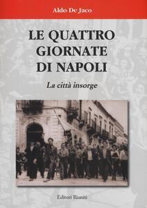 Le quattro giornate di Napoli. La città insorge