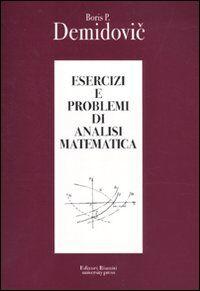 Esercizi e problemi di analisi matematica