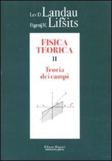 Tegliowinterrun.it Fisica teorica. Vol. 2: Teoria dei campi. Image