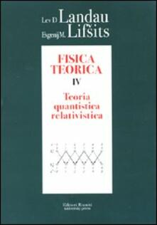 Winniearcher.com Fisica teorica. Vol. 4: Teoria quantistica relativistica. Image