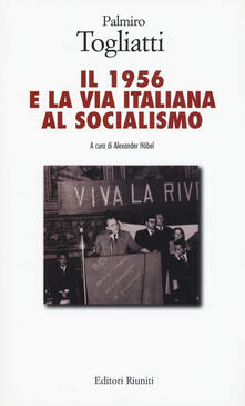 Il 1956 e la via italiana al socialismo.pdf