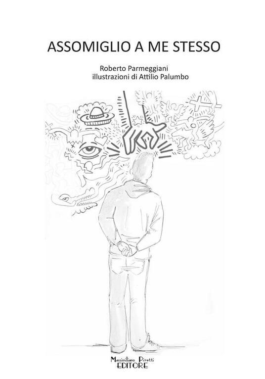 Assomiglio a me stesso - Roberto Parmeggiani - copertina