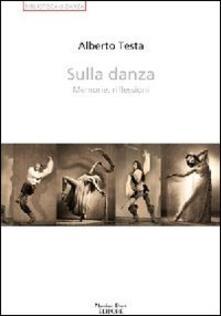 Scacciamoli.it Sulla danza. Memorie, riflessioni Image