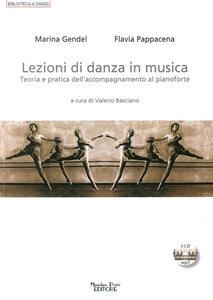 Lezioni di danza in musica. Teoria e pratica dell'accompagnamento al pianoforte. Con CD Audio