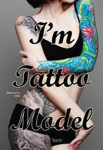 I'm tattoo model