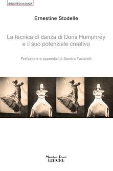 Rallydeicolliscaligeri.it La tecnica di danza di Doris Humprey e il suo potenziale creativo Image